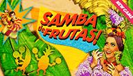 Игровой автомат Samba De Frutas